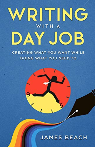 Book Cover: Writing With a Day Job